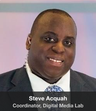 Steve Acquah, Coordinator, Digital Media Lab
