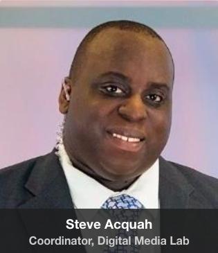 Steve Acquah, Coordinator, Digital Media Lab
